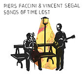 Songs of Time Lost by Piers Faccini