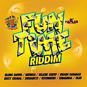 Fun Time Riddim by Various Artists