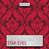 Star Eyes by Milt Jackson