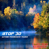 Autumn Progressive Trance: TOP 30 by Various Artists