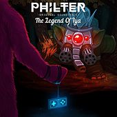 The Legend Of Lya (Original Game Score) by Philter