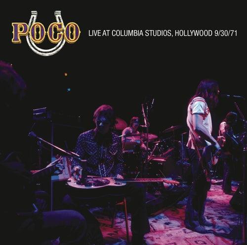 Live at Columbia Recording Studios by Poco