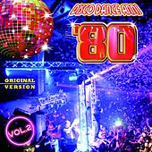 Disco Dance Anni '80, Vol. 2 by Various Artists