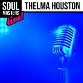 Soul Masters: Thelma Houston (Live) by Thelma Houston