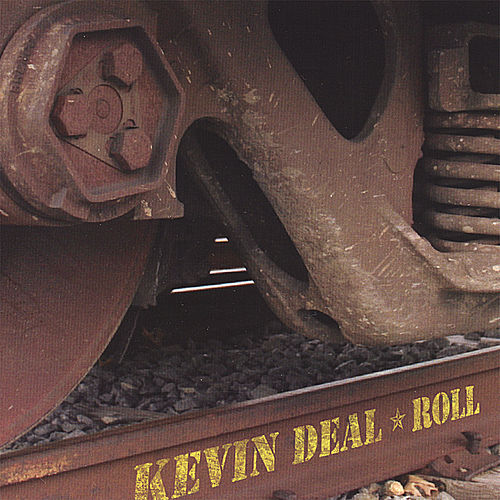 Roll by Kevin Deal