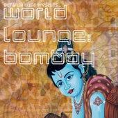 Betafish Music Presents… World Lounge: Bombay by Jed Smith