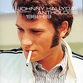 Anthologie 1966/1969 de Johnny Hallyday