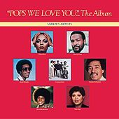 Pops, We Love You by Various Artists