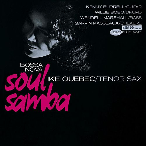 Bossa Nova Soul Samba (Rudy Van Gelder Edition) by Ike Quebec