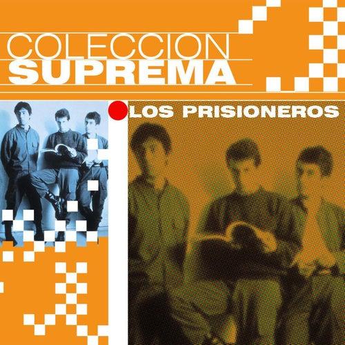 Coleccion Suprema by Los Prisioneros