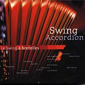 Swing Accordion - Le Swing à Bretelles by Various Artists