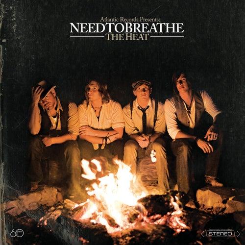 The Heat by Needtobreathe