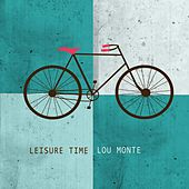 Leisure Time by Lou Monte