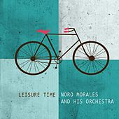 Leisure Time by Noro Morales