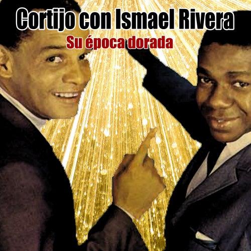 Su época dorada by Cortijo Y Ismael