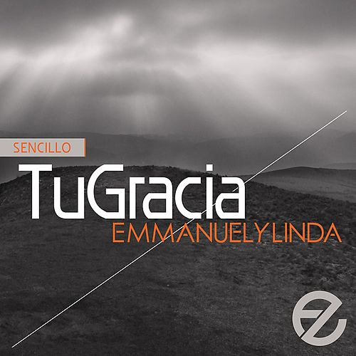 Tu Gracia (Single) de Emmanuel Y Linda