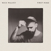First Mind van Nick Mulvey