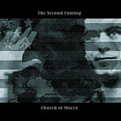 The Second Coming by Church of Misery