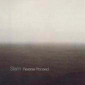 Reverse Proceed by Slam
