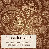 La Catharsis 8 by Various Artists