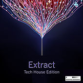 Extract - Tech House Session by Various Artists