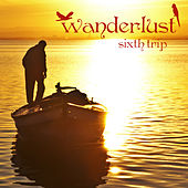 Wanderlust - Sixth Trip by Various Artists