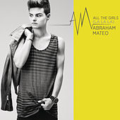 All the Girls (La La La) von Abraham Mateo