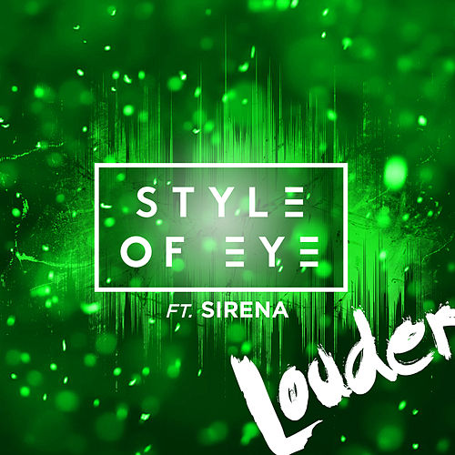 Louder by Style Of Eye
