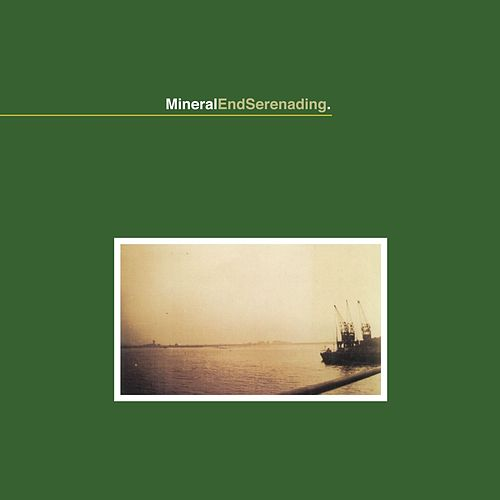 End Serenading by Mineral