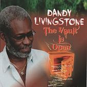 The Vault Is Open von Dandy Livingstone