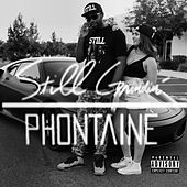 Still Grindin' by Phontaine