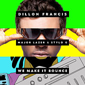 We Make It Bounce de Dillon Francis