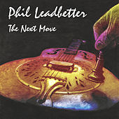 The Next Move by Phil Leadbetter