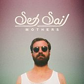 Mothers by Set Sail