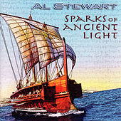 Sparks of Ancient Light by Al Stewart