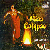 Miss Calypso by Maya Angelou