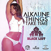 Things Take Time - Single von Alkaline
