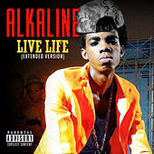 Live Life (Extended Version) - Single von Alkaline