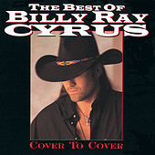 Best Of: Cover To Cover by Billy Ray Cyrus
