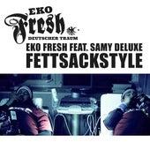 Fettsackstyle von Eko Fresh