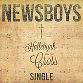 Hallelujah for the Cross de Newsboys