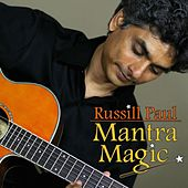 Mantra Magic by Russill Paul