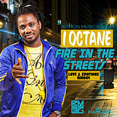 Fire In The Streets - Single by I-Octane