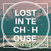 Lost in Tech-House, Vol. 2 by Various Artists