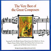 The Very Best of the Great Composers by Various Artists