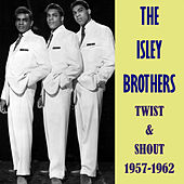 Twist & Shout 1957-1962 de The Isley Brothers