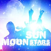 Sun Moon Stars - Holi Anthems von Various Artists