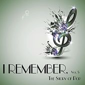 I Remember, Vol. 5 - the Story of Pop de Various Artists