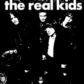 The Real Kids by The Real Kids