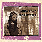 Negrass by Laura Love